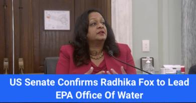 US Senate Confirms Radhika Fox to Lead EPA Office of Water